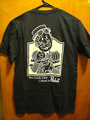 PBR PABST BLUE RIBBON Beer NEW SM You Look Like I NEED A PABST 2 Sided T Shirt B
