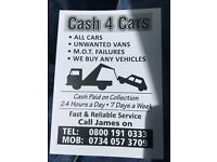 Cash 4 Cars • Unwanted Cars •Unwanted •Scarp Car Vans • Trucks •4x4 Top Prices Paid On Collection