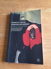 Domestic Abuse, Homicide and Gender: Strategies for Policy and Practice - Jane Monckton- Smith