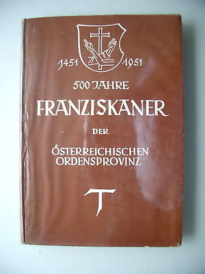 500 Jahre Franziskaner Österreich Ordensprovinz 1950