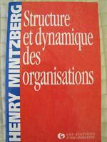 """""""Structure et dynamique des organisations"""" de Henry Mintzberg"""
