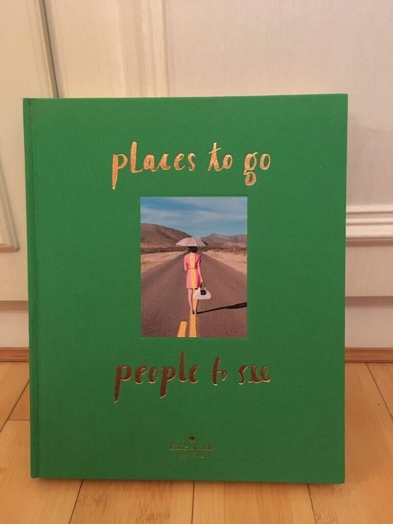 Kate Spade: Places to Go - People to See