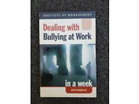 Dealing with Bullying at Work in a Week by Wheatley, Ruth [Paperback] Book