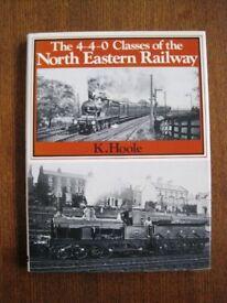 Railway book The 4-4-0 classes of the North Eastern Railway by K Hoole Hardback