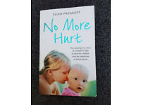 NO MORE HURT by ELLEN PRESCOTT [PAPERBACK] True Story Book for Adults