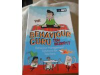 The Behaviour Guru: Behaviour Management Solutions for Teachers by Tom Bennett.