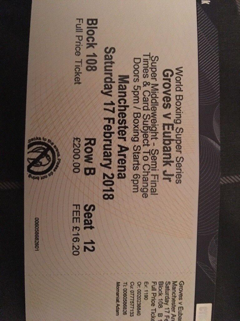 George Groves vs Chris Eubank Jr ticket. Manchester arena- 17/02/18