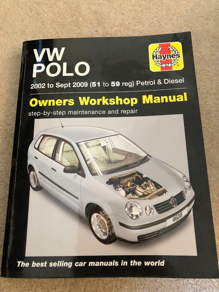 Haynes VW Polo owners manual. 2002- Sept 2009