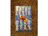 Dead Sexy by Kathy Lette - hardback - published 2003