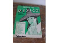 Sheet Music: SONGS OF MEXICO AND OTHER SOUTH AMERICAN LANDS. With English and Spanish words.