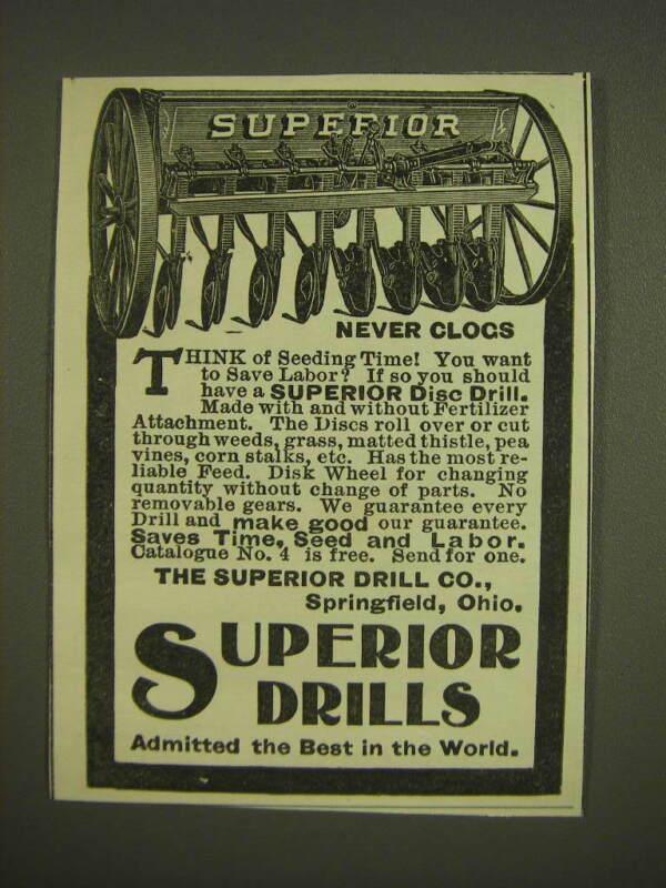 1899 Superior Drill Co. Disc Drill Ad - Never Clogs