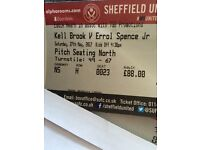 2x Kell brook tickets pitch seating face value