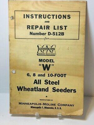 Orig Minneapolis Moline Model W 6 8 10 Wheatland Seeders Inst. Repair List
