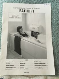 Bath lift. This is a motorised device designed for those who have difficulty getting into & out bath