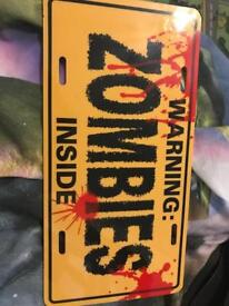 Zombies sign (plastic )