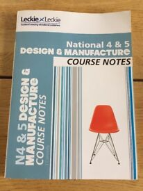 National 4 & 5 DESIGN & MANUFACTURE Course Notes