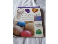 Crystals For Health, Home And Personal Power