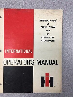 International 55 Chisel Plow And 55 Conser-till Attachment Operators Manual