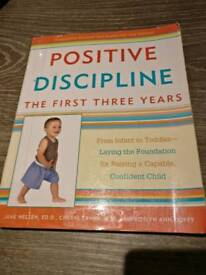 Positive discipline the first three years