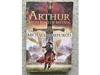 Arthur, High King of Britain. Michael Morpurgo (Paperback)
