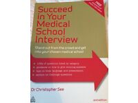 Succeed in your medical school interview by Dr Christopher See