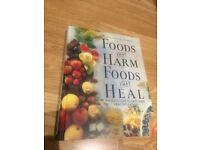 Food that harm, food that heel