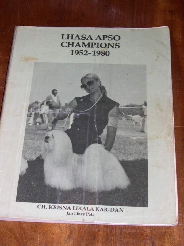 """RARE DOG BOOK """"LHASA APSO CHAMPIONS 1952-1980"""" BY JAN LINZY PATA 1ST 1980"""