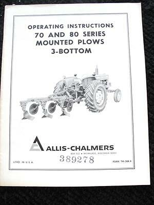 Allis Chalmers D-14 D-15 D-17 Tractor 70 80 Series 3 Bottom Plow Operator Manual