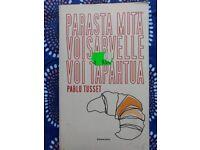 """Parasta mit voisarvelle voi tapahtua """" Pablo Tusset - Finnish book"""
