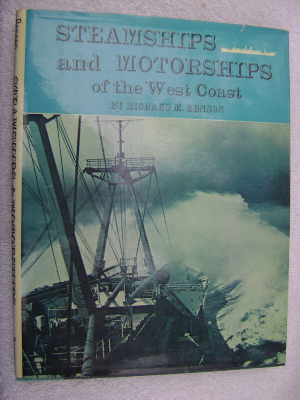 STEAMSHIPS AND MOTORSHIPS OF THE WEST COAST