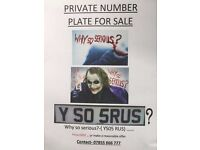 Private number plate 'WHY SO SERIOUS' ' Y S0 5RUS''