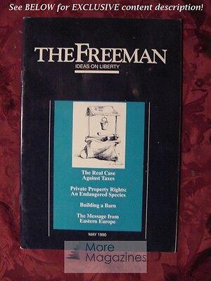 The Freeman May 1990 Hannah Lapp James L  Payne Paul D  Kamenar Gene Smiley