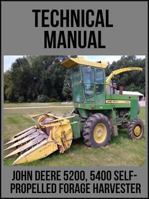 John Deere 5200 5400 Self-propelled Forage Harvester Technical Manual Tm1066 Usb