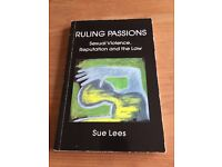 Ruling Passions: Sexual Violence, Reputation and the Law - Sue Lees