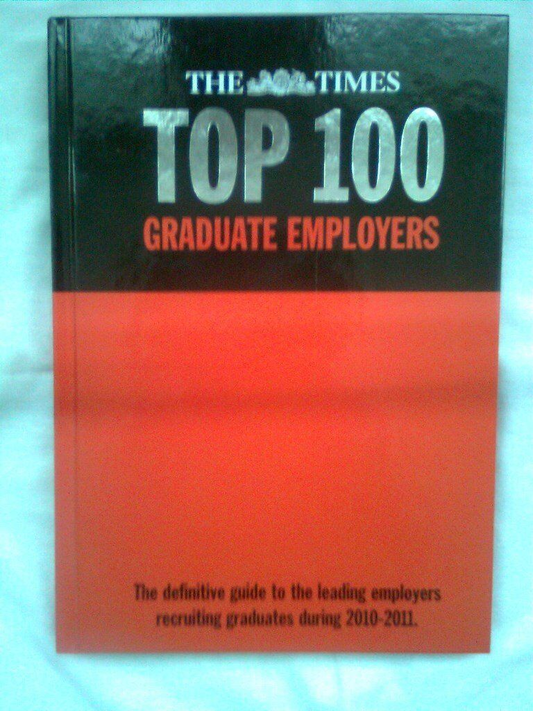 The Times Top 100 Graduate Employers 2010-2011 by Martin Birchall Hardcover excellent condition