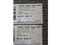James better than that gig tickets x2