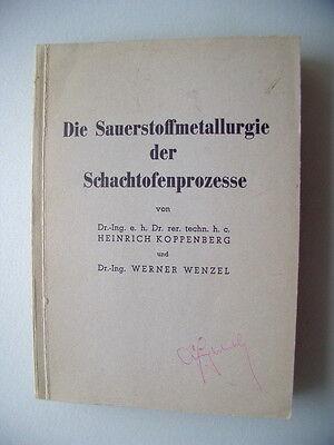 Sauerstoffmetallurgie der Schachtofenprozesse 1953
