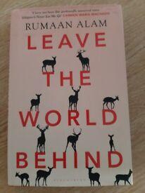 Leave the World behind by Rumaan Alam hardback book