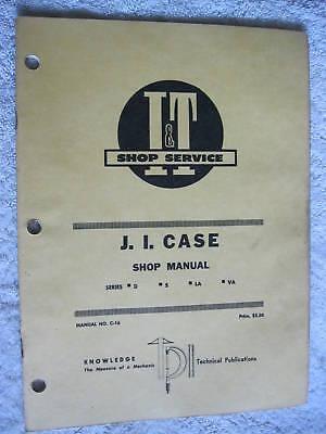 It J.i. Case Series D S La Va Tractor Shop Manual