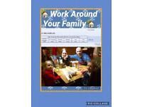Work around your family