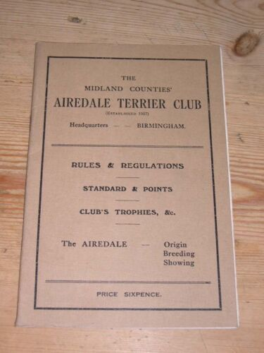 RARE AIREDALE TERRIER  DOG BOOK BY MIDLAND COUNTIES AIREDALE CLUB 1ST 1927