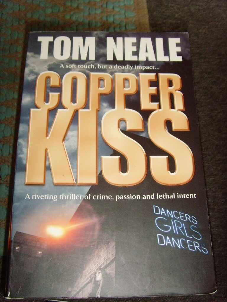 Copper Kiss by Tom Neale (Paperback 2006)