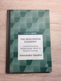 The Reputation Economy: Understanding Knowledge Work in Digital Society (hardcover, good condition)