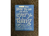 How To Do Just About Everything (hardback book)