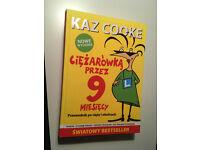KAZ COOKE Ciężarówką przez 9 miesięcy. Przewodnik po ciąży i okolicach. Brand new book in Polish.