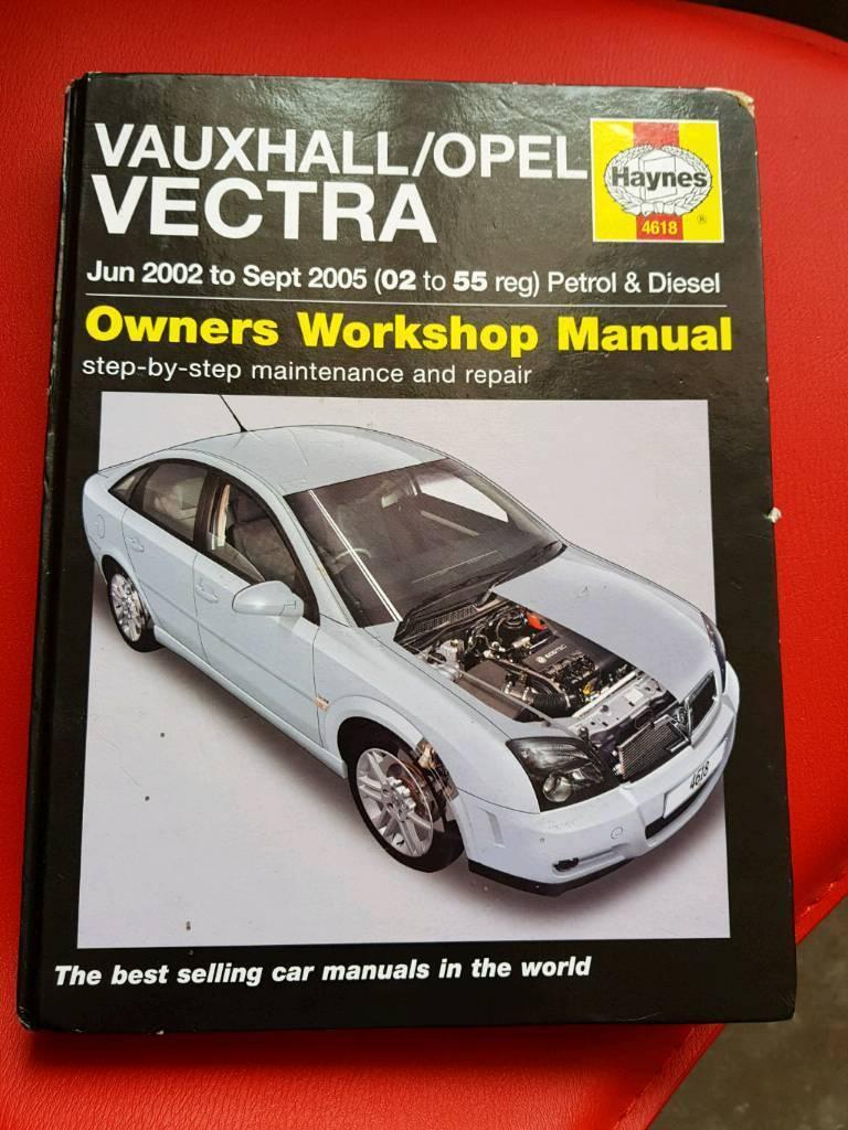 Haynes vectra c workshop manual.