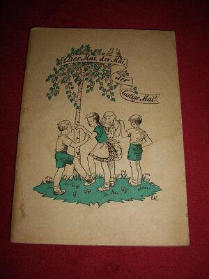 Der Mai, der Mai, der lustige Mai - frühes FDJ-Kinderliederbuch von 1947!