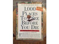 1000 Places to See Before you Die: A Traveller's Life List by Patricia Schultz