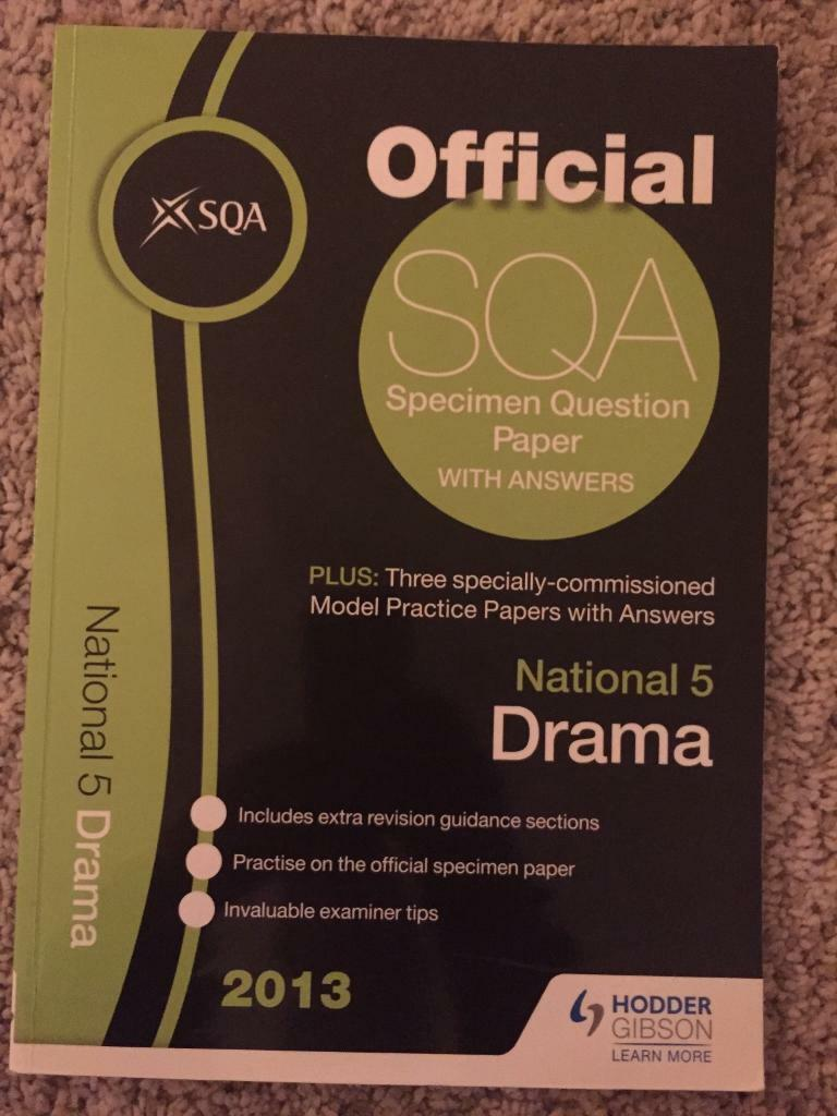 National 5 drama practice papers SQA