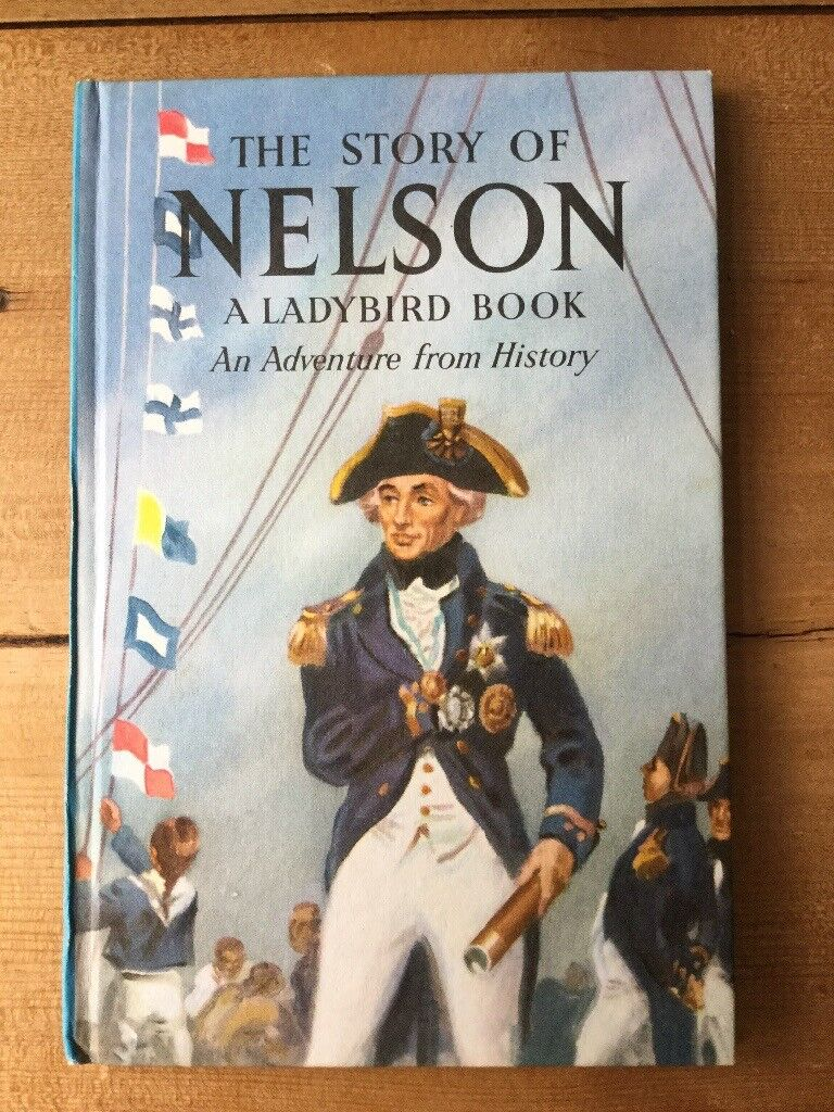 1st Edition Ladybird book. The story of Nelson